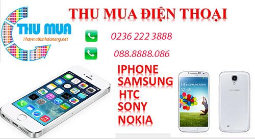 Thaymatkinhdanang.net chuyên thu mua tất cả các dòng điện thoại
