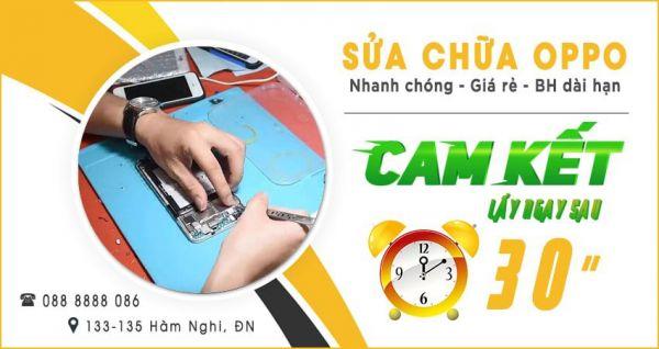 Dịch vụ sửa điện thoại Oppo tại Đà Nẵng lấy ngay sau 30 phút