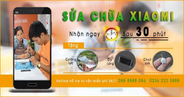 Sửa chữa điện thoại Xiaomi tại Đà Nẵng lấy ngay sau 30 phút