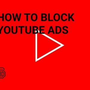 Cách tắt quảng cáo youtube trên điện thoại